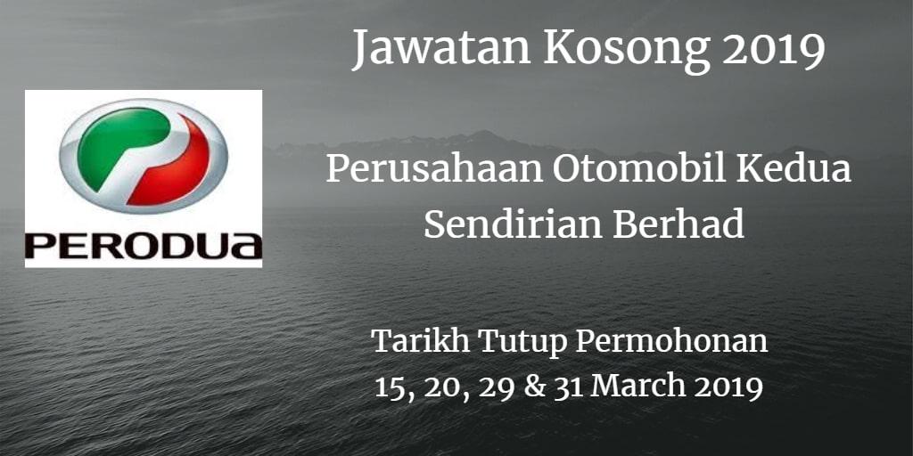 Jawatan Kosong PERODUA 15, 20 , 29 & 31 March 2019