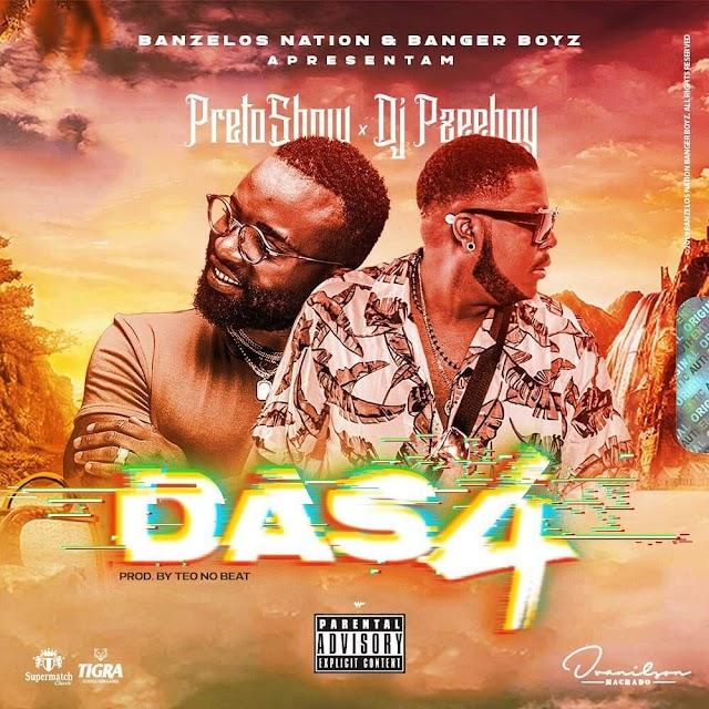 Preto Show X Dj Pzee Boy - Das 4 (Afro House) [Download] mp3