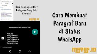 Cara Membuat Paragraf Baru di Status WhatsApp