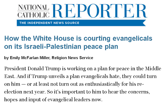 https://www.ncronline.org/news/politics/how-white-house-courting-evangelicals-its-israeli-palestinian-peace-plan?clickSource=email