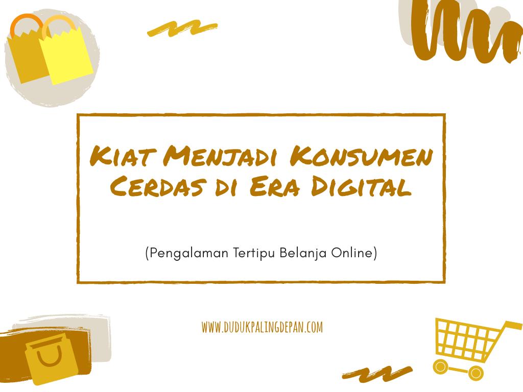 Pengalaman Kena Tipu Belanja Online Jutaan Rupiah Duduk Paling Depan