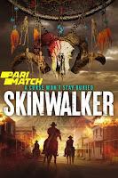 Skinwalker 2021 Dual Audio Hindi [Fan Dubbed] 720p HDRip