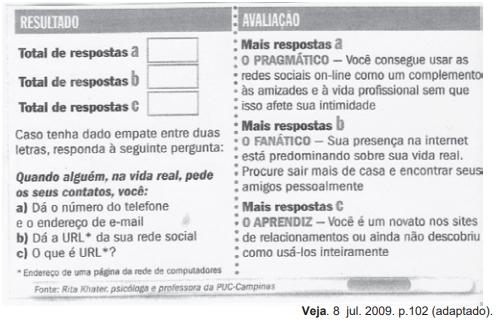 ENEM 2009: Analise as seguintes avaliações de possíveis resultados de um teste na Internet.