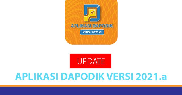Download Updater Aplikasi Dapodik Versi 2021.a ...