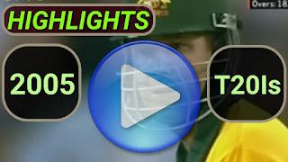 2005 t20i cricket matches highlights online