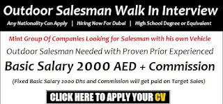 Recruitment For Outdoor Salesman with Driving License In Dubai