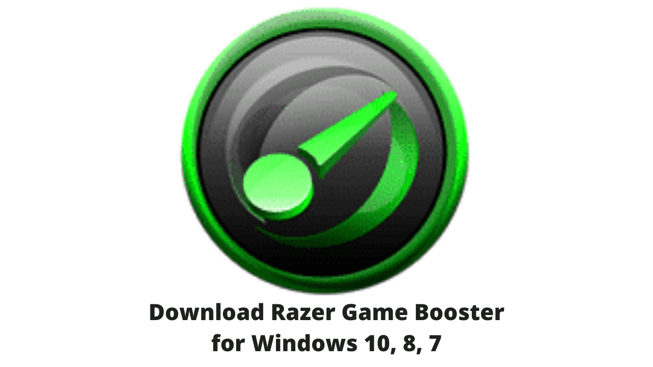 Download Razer Game Booster for Windows 10, 8, 7