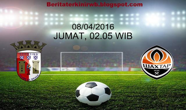 Prediksi Sporting Braga vs Shakhtar Donetsk 08/04/2016