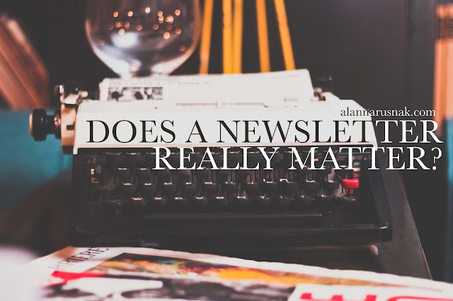 does a newsletter really matter?