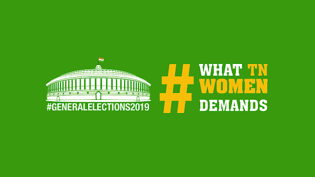 GeneralElections2019: What TN Women Demands-2