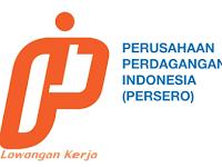 Lowongan Kerja BUMN PT. Perusahaan Perdagangan Indonesia (Persero)