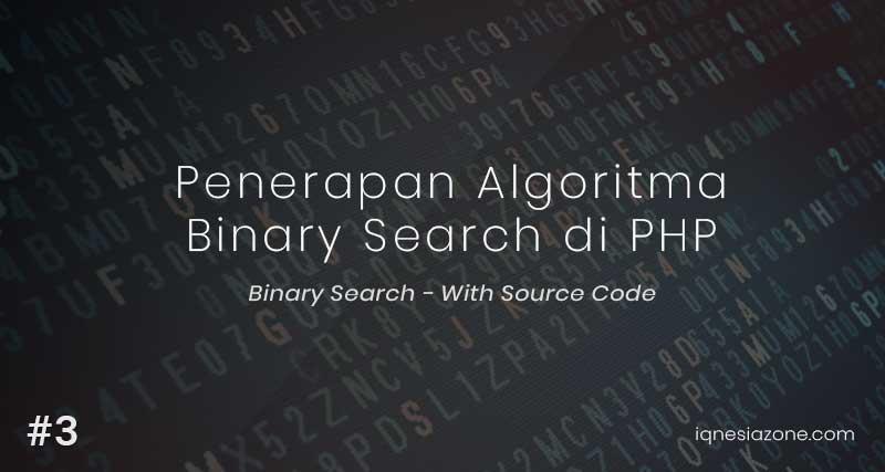 Penerapan Algoritma Binary Search di PHP - With Source Code