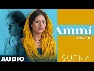 Ammi lyrics- Kamal Khan