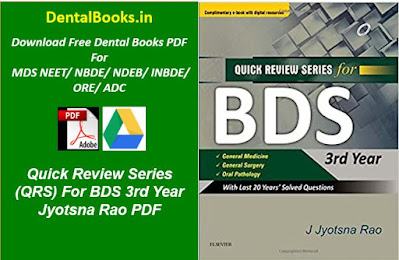 Quick Review Series (QRS) For BDS 3rd Year Jyotsna Rao PDF
