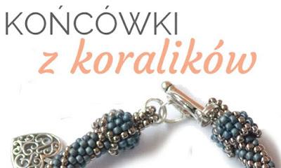 http://zapytajweraph.blogspot.com/2016/04/pytanie-o-koralikowe-koncowki-do.html