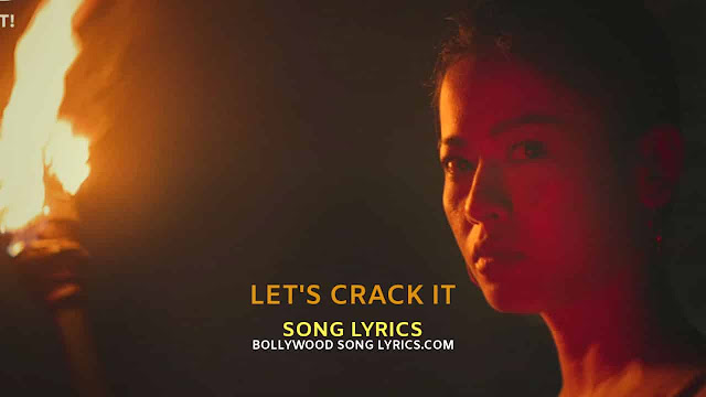 Let's Crack It Lyrics
