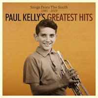 Paul Kelly's Songs From the South 1985-2019