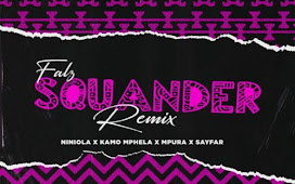 MP3 DOWNLOAD: Falz – Squander (Remix) ft Niniola, Kamo Mphela, Mpura, Sayfar