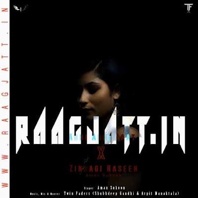Adhi Adhi Raat (Zindagi Haseen) by Aman Sukoon lyrics