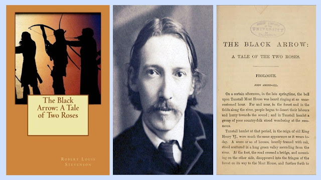 The black Arrow - A Tale of the Two Roses by Robert Louis Stevenson
