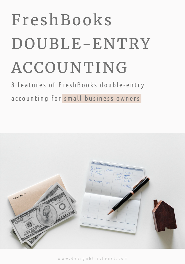 FreshBooks double-entry accounting for small business owners and freelancers. #smallbusiness #accounting