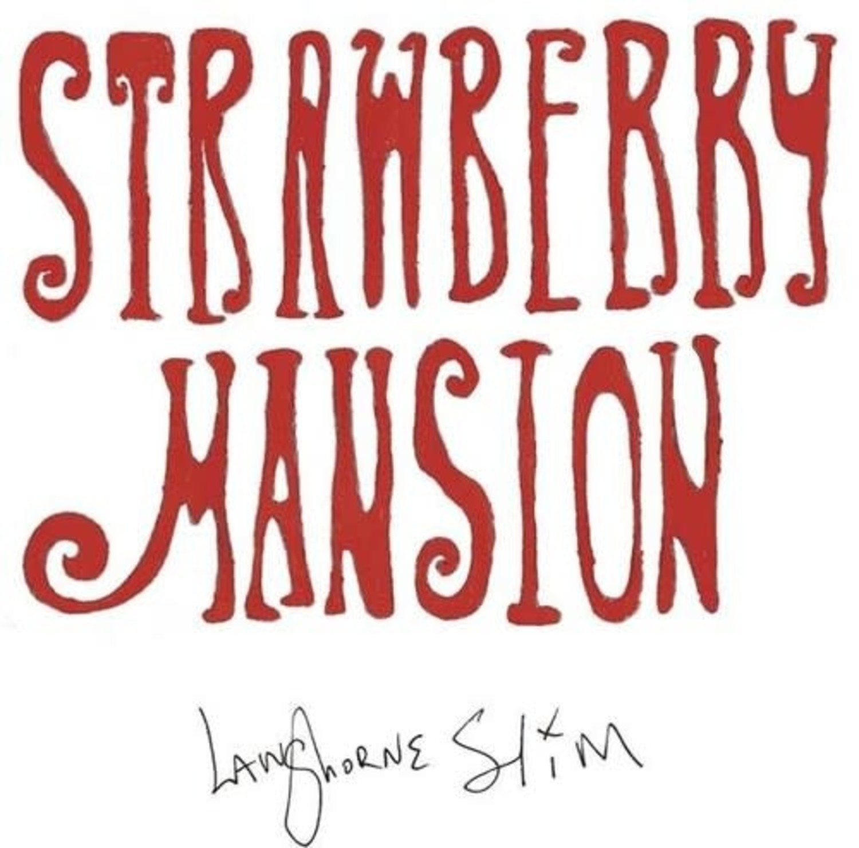 Langhorne Slim - Strawberry Mansion (2021)