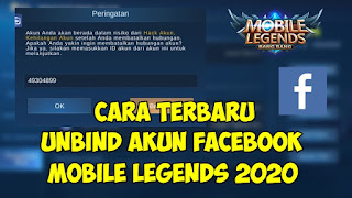 Cara Terbaru Unbind Akun Facebook Mobile Legends 2020