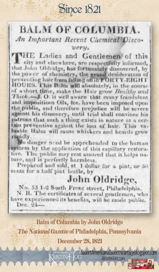 Kristin Holt | Balm of Columbia by John Oldridge, advertised in The National Gazette of Philadelphia, Penn. on December 28, 1821.