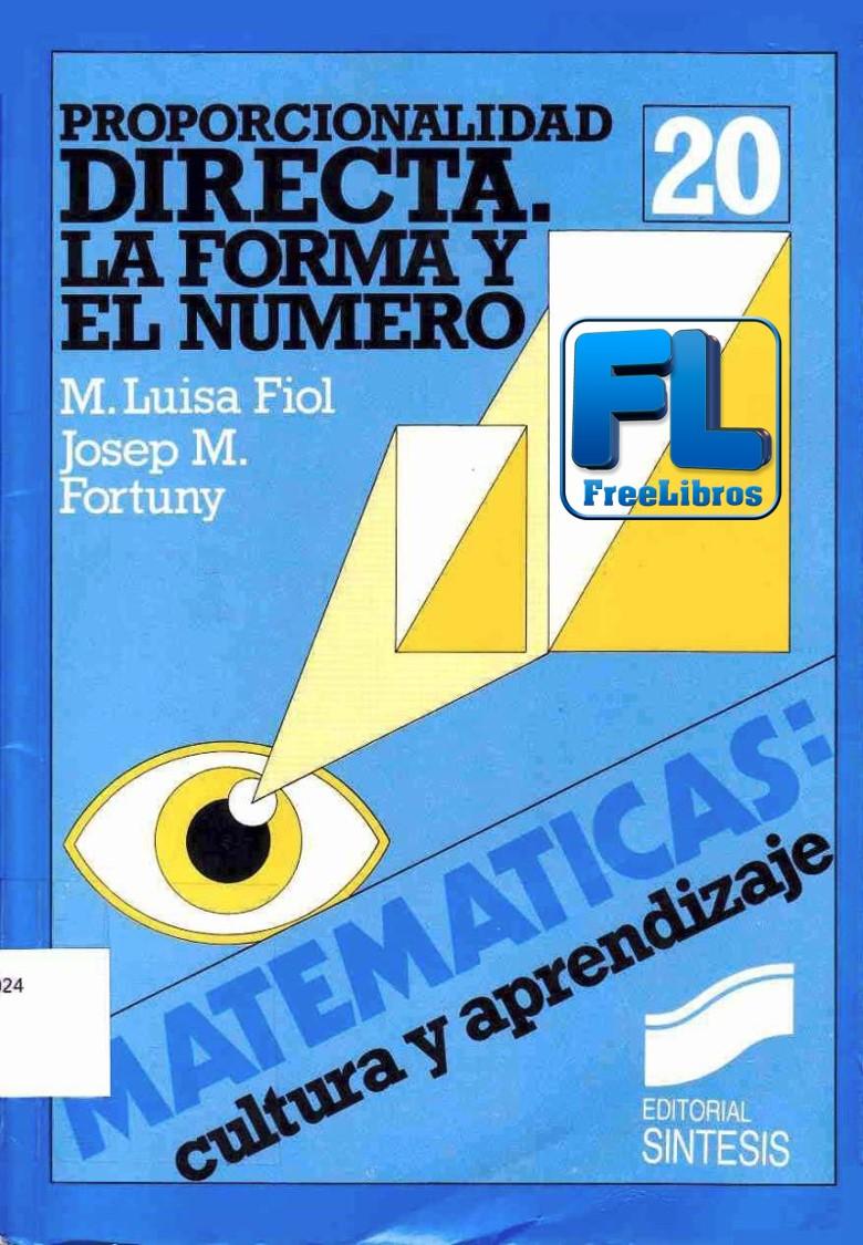 Proporcionalidad directa: La forma y el número – María Luisa Fiol Mora
