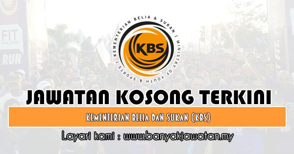 Jawatan Kosong Kerajaan 2019 di Kementerian Belia Dan Sukan (KBS)