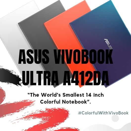 ASUS VivoBook Ultra A412DA, Laptop Ringkas Namun Powerfull