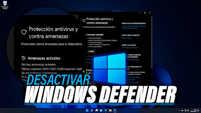 Desactivar Windows Defender Windows 11