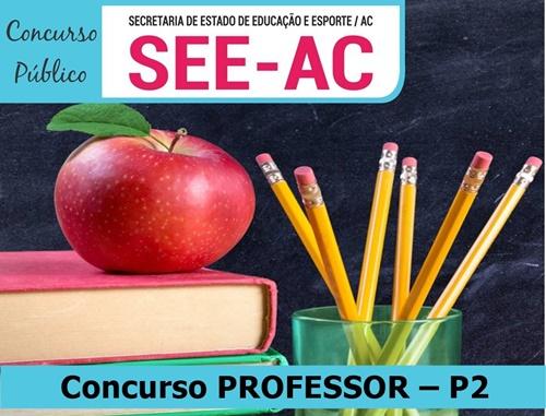 Concurso PROFESSOR P2 SEE-ACRE