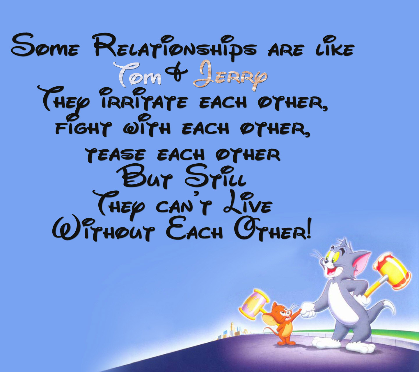 Pictures Of Tom And Jerry Friendship Quotes Wwwkidskunstinfo
