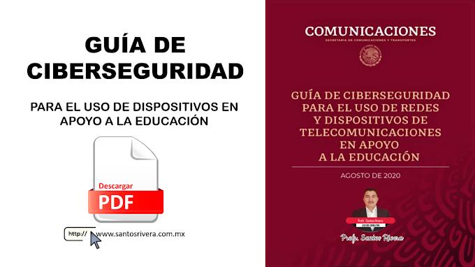 Guía de ciberseguridad para el uso de redes y dispositivos de telecomunicaciones en apoyo a la educación