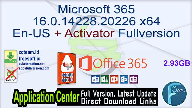 Microsoft 365 16.0.14228.20226 x64 En-US + Activator Fullversion