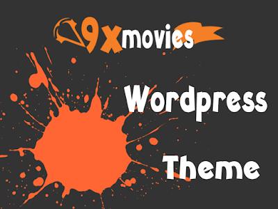 9xMovies and DownloadHub Orginal WordPress Movies Website Theme Free Download