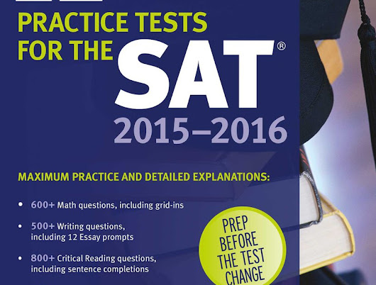 12 Practice Tests for the SAT 2015 - 2016 - (Kaplan Test Prep) 9th Edition