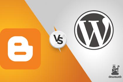 Perbandingan Profitable Antara Web berFlatform Wordpress dan Blogspot