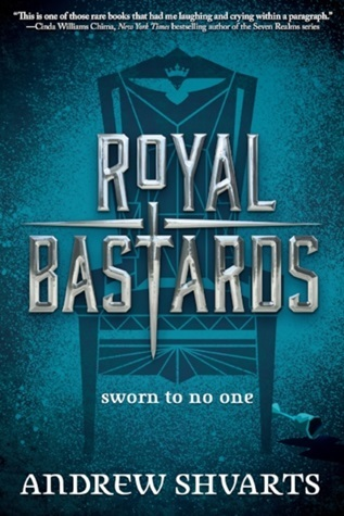 Book Review: Royal Bastards by Andrew Shvarts