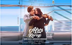 अफसोस करोगे/Afsos Karoge Hindi Lyrics-Stebin Ben