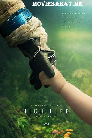 High Life (2018) Full English Movie Download 480p 720p BluRay