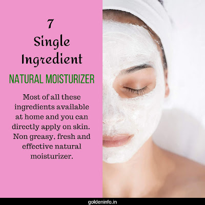 7 Single Ingredient non greasy natural moisturizer