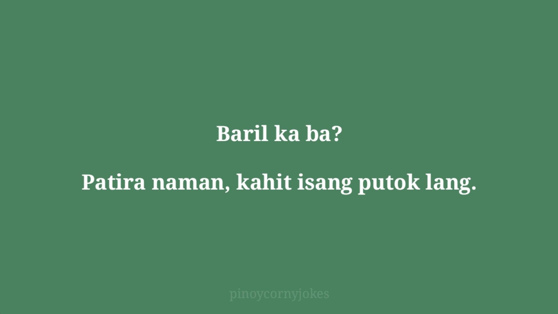 baril green tagalog jokes