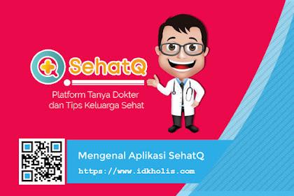 Mengenal Aplikasi Chat dan Booking Dokter SehatQ, Asisten Kesehatan Bagi Keluarga Indonesia