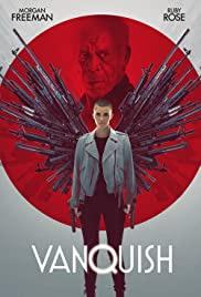 "Regarder film ""Vanquish"" en streaming complet Vf et Vostfr"