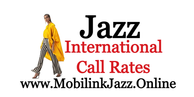 Jazz International Call Packages Updated 2021 | Mobilink Jazz |