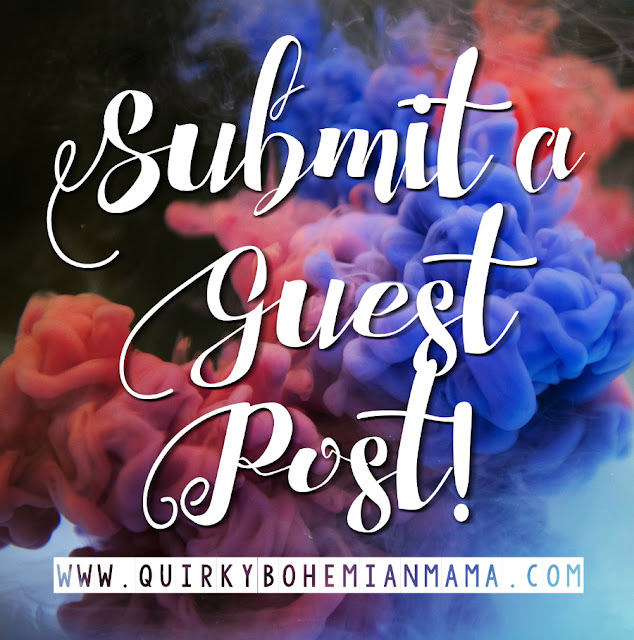 Get featured on Quirky Bohemian Mama Blog. Quirky Bohemian Mama is now accepting guest posts. Submit blog posts.  #bohemainblog #bohemian #quirkybohemianmama