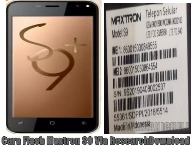 Cara Flash Maxtron S9 Via ResearchDownload