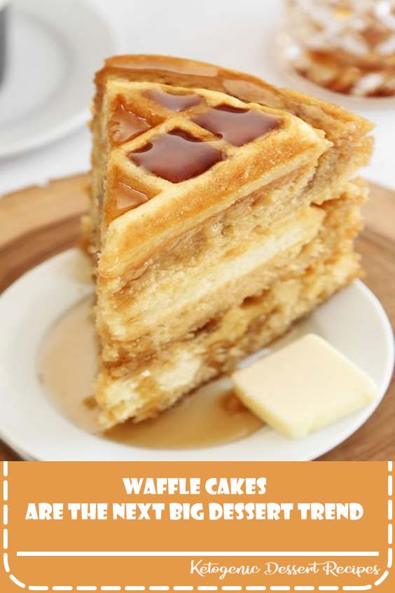 Waffle Cakes Are the Next Big Dessert Trend